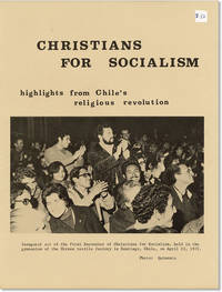 [Cover title] Christians for Socialism: Highlights from Chile's Religious Revolution