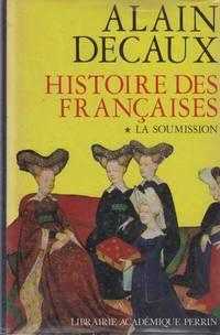 Histoire des françaises t 1 la soumission