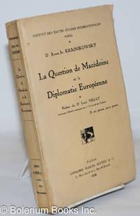 image of La question de Macedoine et la diplomatic eutopéenne