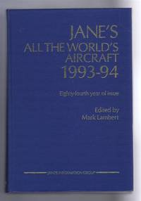Jane's All the World's Aircraft 1993-94; 84th year of issue by edited by Mark Lambert - First Edition - 1993 - from Bailgate Books Ltd (SKU: 77017051043)