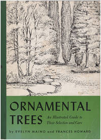 Ornamented Trees: An Illustrated Guide to Their Selection and Care