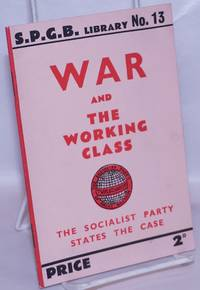 image of War and the Working Class: the Socialist Party states the case