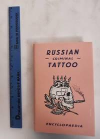 image of Russian Criminal Tattoo Encyclopaedia, Volume I.