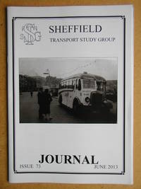 Sheffield Transport Study Group Journal. June 2013. Issue 73.