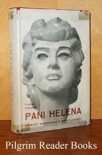 image of Pani Helena, Opowiesc Biograficzna o Modrezewskiej