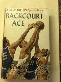 image of BACKCOURT ACE - A Chip Hilton Sport's Story