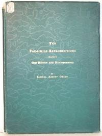 Ten Fac-Simile Reproductions Relating To Old Boston And Neighborhood