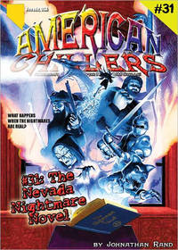 The Nevada Nightmare Novel (American Chillers #31)