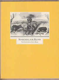 Searching for Riches: the California Gold Rush