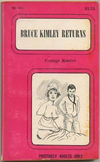 Bruce Kimley Returns