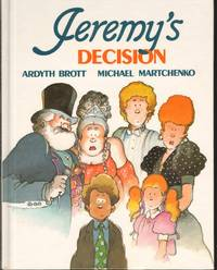 JEREMY'S DECISION. by  Ardyth Brott - First Edition - from Windy Hill Books (SKU: 04731)