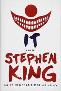 It: A Novel by Stephen King - 2017-07-11