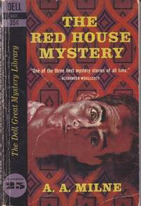 The Red House Mystery (Publisher edition: Dell Great Mystery Library.)