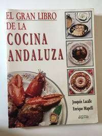 El Gran Libro De La Cocina Andaluza