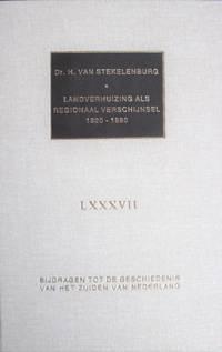 image of Landverhuizing Als Regionaal Verschijnsel: Van Noord-Brabant Naar Noord-Amerika 1820-1880