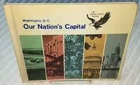 OUR NATION'S CAPITAL, WASHINGTON D.C.