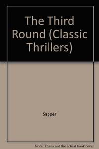 The Third Round (Classic Thrillers S.)