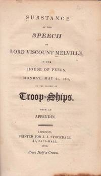 Substance of the Speech of Lord Viscount Melville... on the Subject of Troop-Ships.
