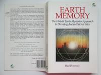image of Earth memory: the holistic Earth mysteries approach to decoding ancient  sacred sites