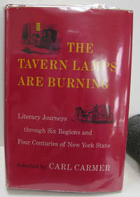 THE TAVERN LAMPS ARE BURNING Literary Journeys through Six Regions and  Four Centuries of New York State