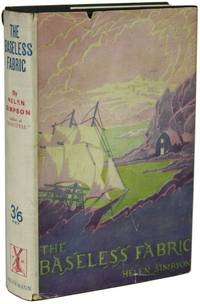 THE BASELESS FABRIC by  Helen Simpson - First Edition - 1925. - from L. W. Currey, Inc. and Biblio.com