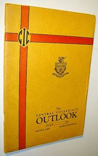 The Central Collegiate Outlook 1945 - Year Book (Yearbook): Of Central Collegiate, Moose Jaw, Saskatchewan, Volume 36