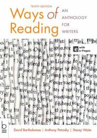 Ways of Reading : An Anthology for Writers