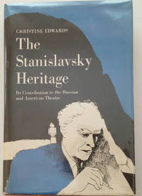 The Stanislavsky Heritage - Its Contribution To The Russian And American  Theatre