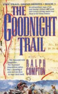 image of The Goodnight Trail (The traildrive series)