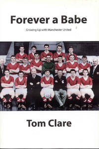 Forever a Babe: Growing Up With Manchester United