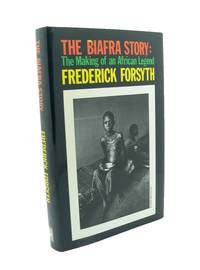image of The Biafra Story : The Making of an African Legend