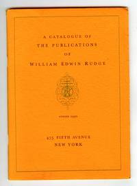 A Catalogue of the Publications of William Edwin Rudge