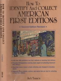 How to Identify and Collect American First Editions A Guide Book