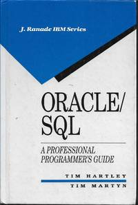 image of Oracle/SQL: A Professional Programmer's Guide (J Ranade Ibm Series)