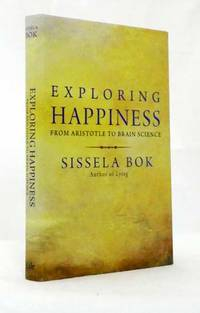 image of Exploring Happiness From Aristotle to Brain Science