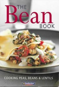 The Bean Book: Cooking Peas, Beans & Lentils