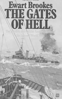The Gates of Hell by  Ewart Brookes  - Paperback  - 1973  - from Farrellbooks (SKU: 001727)