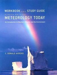 image of Meteorology Today : An Introduction to Weather, Climate, and the Environment: Workbook and Study Guide