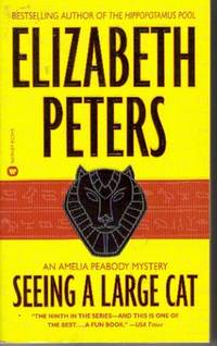 Seeing a Large Cat, An Amelia Peabody Mystery