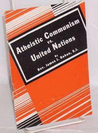 Atheistic Communism vs. United Nations