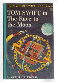 TOM SWIFT IN THE RACE TO THE MOON: The New Tom Swift, Jr Adventures, series #12.