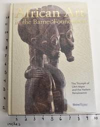 African Art in the Barnes Foundation: The Triumph of L'Art Negre and the Harlem Renaissance
