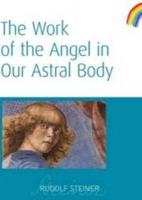 image of The Work of the Angel in Our Astral Body: (CW 182)