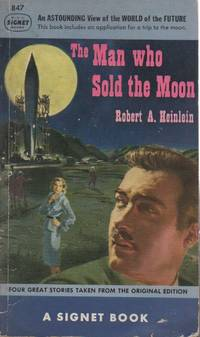 The Man Who Sold the Moon by  Robert A Heinlein - Paperback - Pocketbook - 1951 - from San Francisco Book Company and Biblio.com