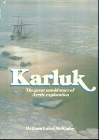 image of Karluk: The Great Untold Story of Arctic Exploration