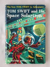 image of Tom Swift and His Space Solartron: The New Tom Swift Jr. Adventures #13