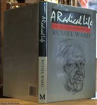 image of A Radical Life: The Autobiography of Russel Ward
