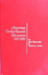 American Cocker Spaniel Champions 1957-1970