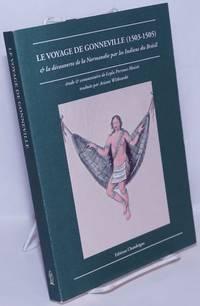 image of Le Voyage de Gonneville (1503-1505) & la découverte de la Normandie par les Indiens du Brésil