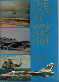 THE SAAF AT WAR 1940-1984.